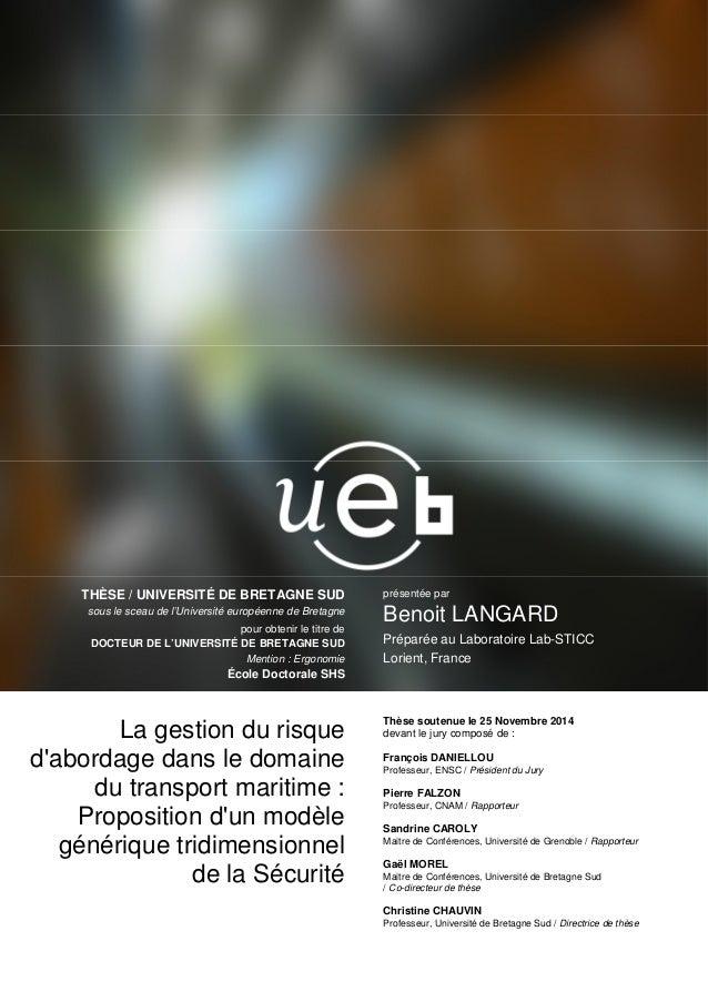 présentée par Benoit LANGARD Préparée au Laboratoire Lab-STICC Lorient, France THÈSE / UNIVERSITÉ DE BRETAGNE SUD sous le ...