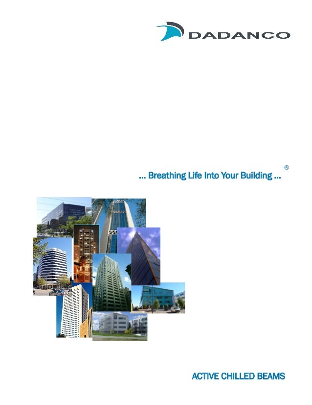 … Breathing Life Into Your Building ...  ®  ACTIVE CHILLED BEAMS