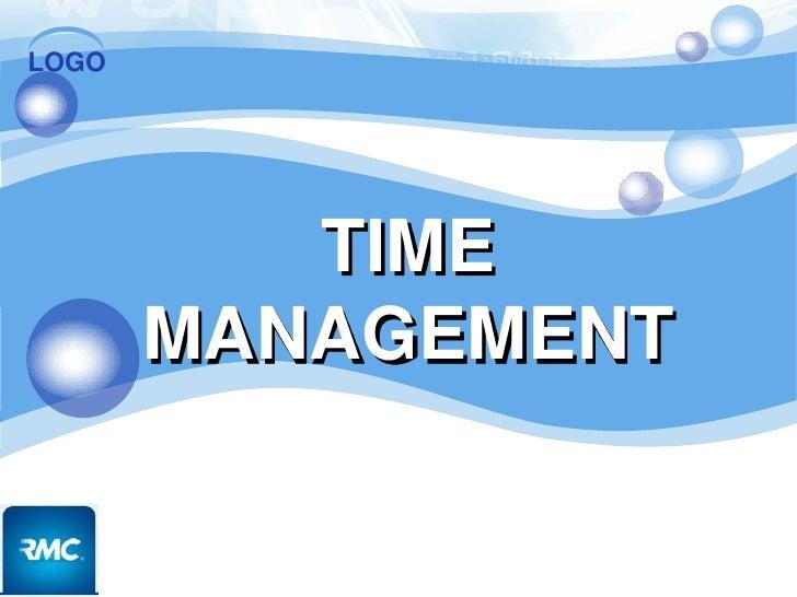LOGO          TIME       MANAGEMENT