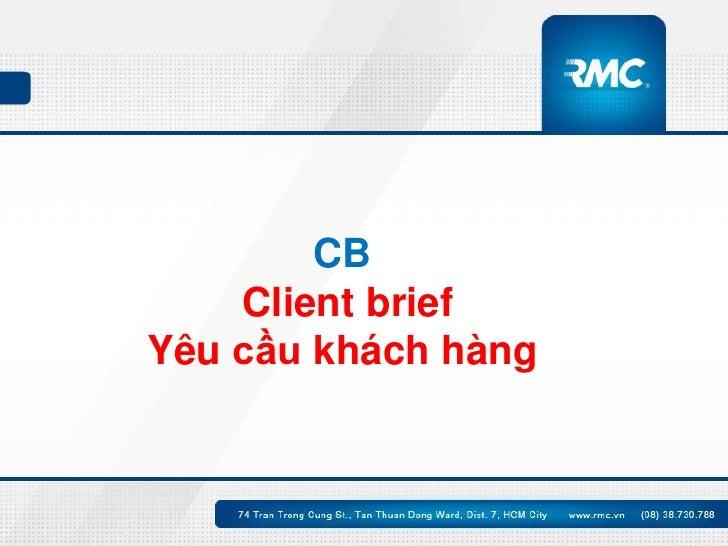 Điều quan trọng nhất của Bản Client Brief Slide 2