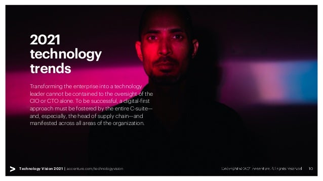 Technology Vision 2021 | accenture.com/technologyvision Technology Vision 2021 | accenture.com/technologyvision 2021 techn...