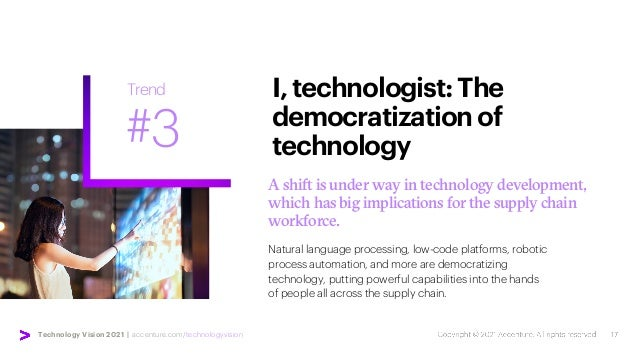 Technology Vision 2021 | accenture.com/technologyvision A shift is under way in technology development, which has big impl...