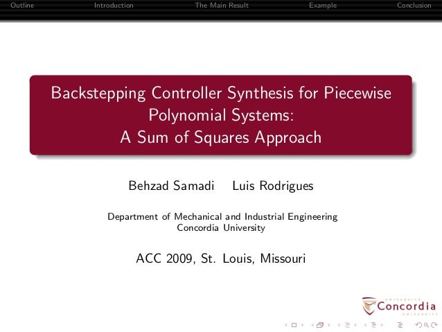 Outline Introduction The Main Result Example Conclusion Backstepping Controller Synthesis for Piecewise Polynomial Systems...
