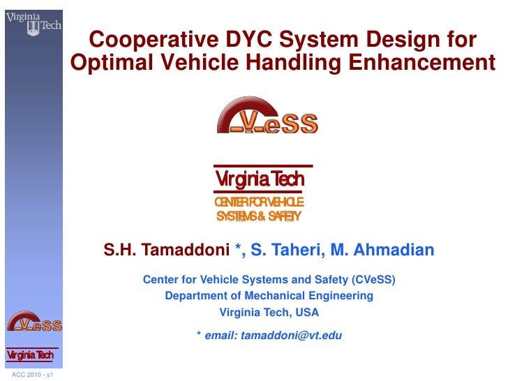 Cooperative DYC System Design for                 Optimal Vehicle Handling Enhancement                                   V...