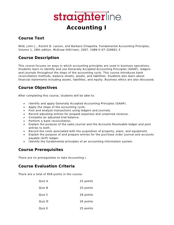 Accounting I Course Text Wild, John J., Kermit D. Larson, and Barbara Chiapetta. Fundamental Accounting Principles, Volume...