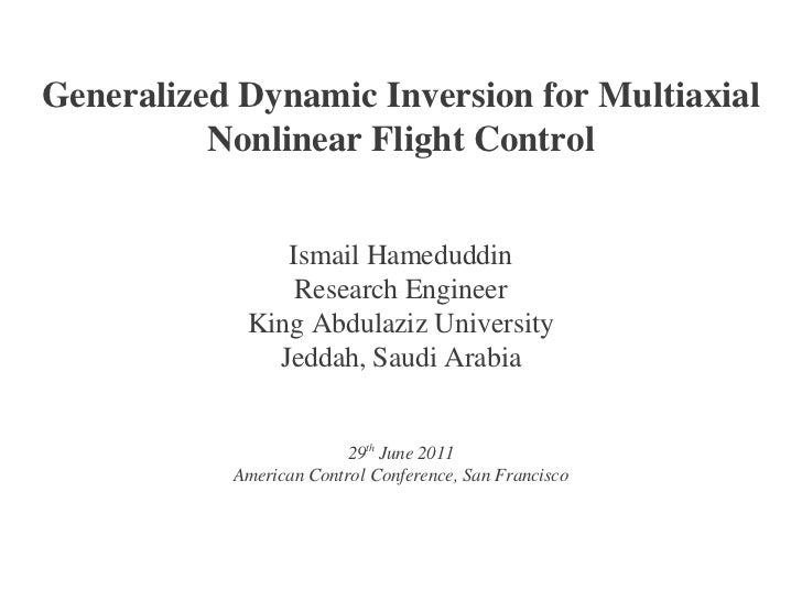 Generalized Dynamic Inversion for Multiaxial          Nonlinear Flight Control               Ismail Hameduddin            ...