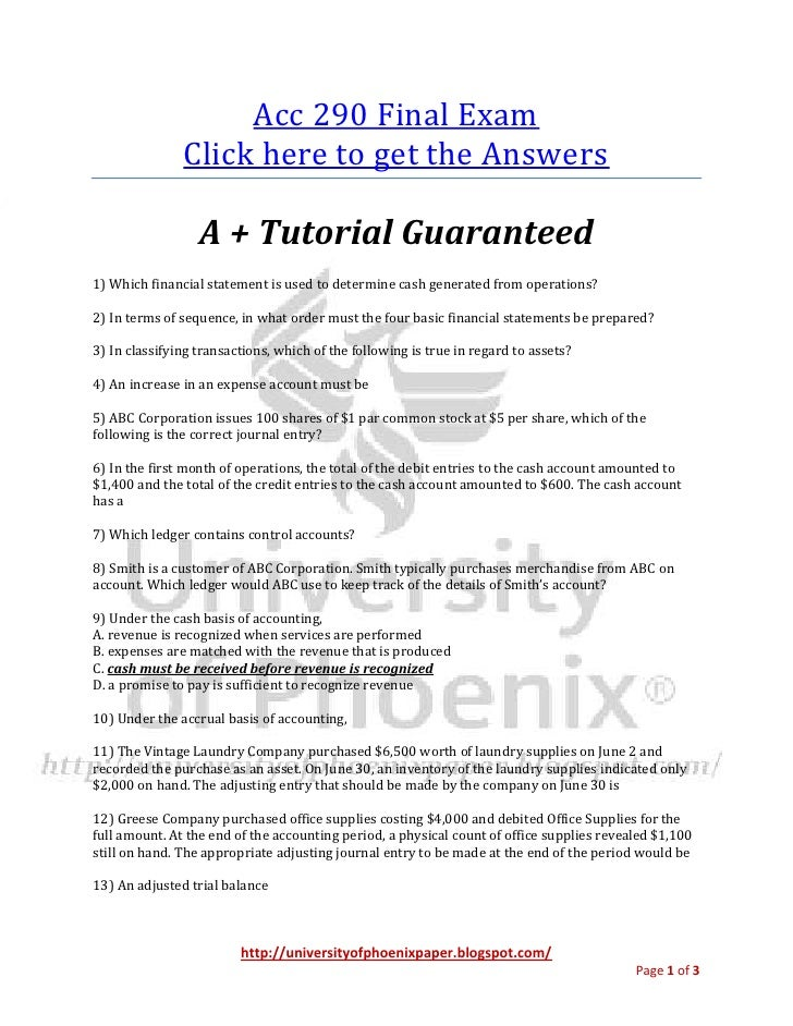Acc 290 Final Exam               Click here to get the Answers                  A + Tutorial Guaranteed1) Which financial ...