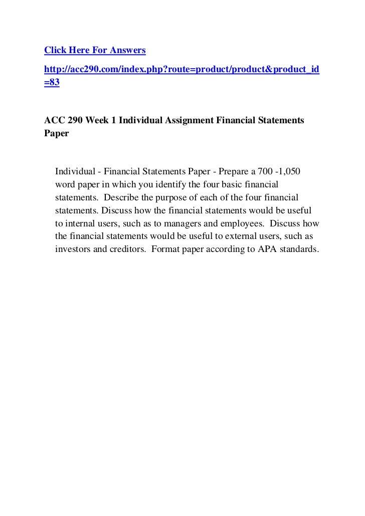 week 1 financial statements paper Acc 290 week 1 financial statements paper uop assignment online help acc 290 week 1 financial statements paper uop assignment online help menu hashdoc beta log in.
