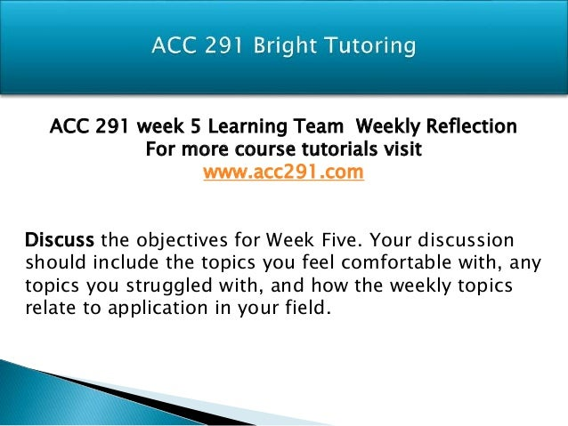 acc 291 week 4 team essay Acc 291 week 4 team summary view full essay more like this acc 291 complete class acc 423 complete class week 1-5 includes all dqs.