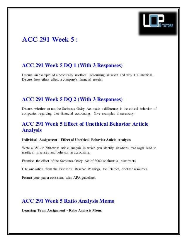 acc 291 effect of unethical behavior article analysis Acc 291 week 5 effect of unethical behavior article analysis get the best tutorials and ace your exam join us to experience how easy exam can be.