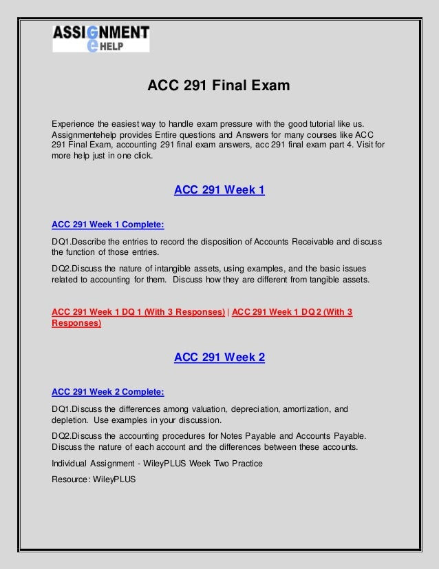 accounting 290 final exam with answers Acc 290 principles of accounting 1 week 1 to 5, final exam best resources for homework and assignment help all tutorials are delivered via e-mail.