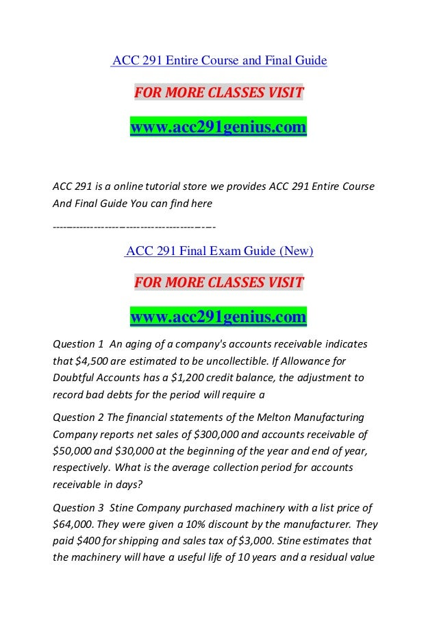 acc 291 Study flashcards on acc 291 week 3 chapter 11 practice quiz 1 at cramcom quickly memorize the terms, phrases and much more cramcom makes it.