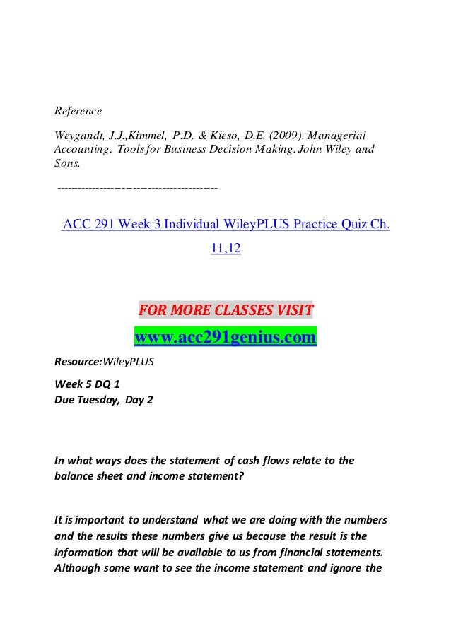 acc 291 week 3 indidual statement of cash flow Acc 291 week 2 financial reporting problem, apple inc  using the statement of cash flows, what are the amounts of property, plant, and equipment purchased in.