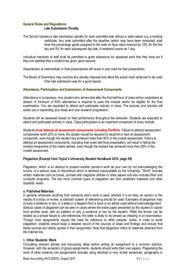 General Rules and Regulations Late Submission Penalty The School imposes a late submission penalty for work submitted late...