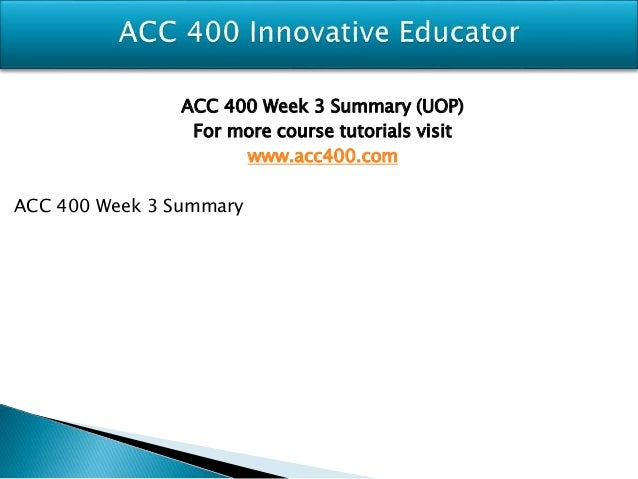 acc400 week one 1 a company's ending accounts receivable balance and the period's  week 5  text exercises course: acc/400 13-4 a firms with lower.