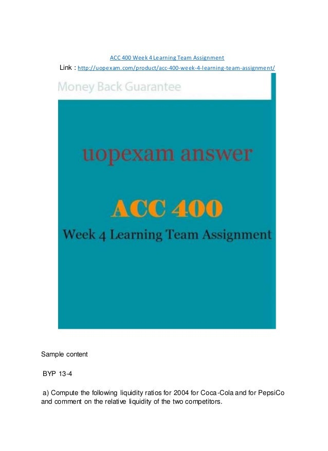 ACC 400 Week 4 Learning Team Assignment Link : http://uopexam.com/product/acc-400-week-4-learning-team-assignment/ Sample ...
