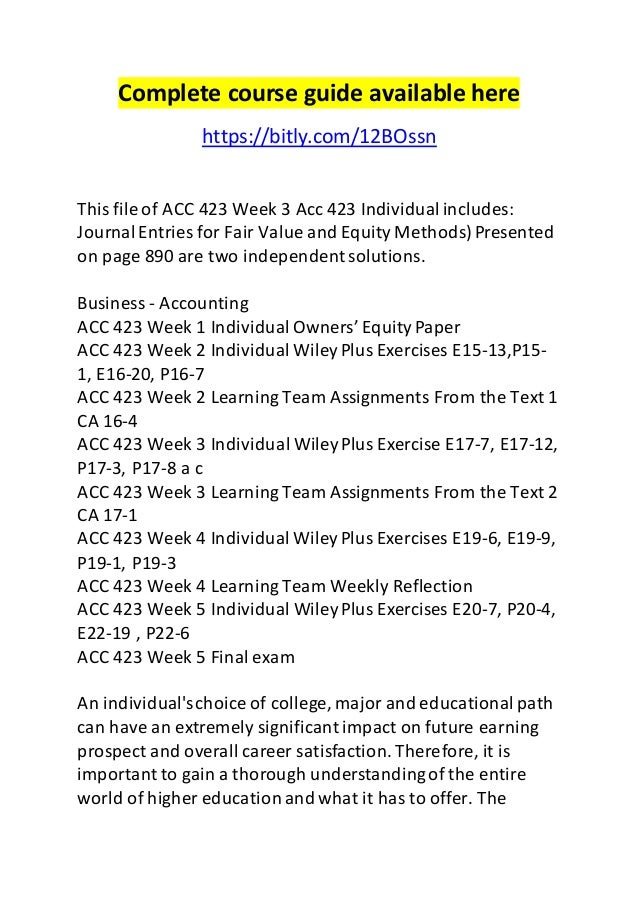 Complete course guide available here  https://bitly.com/12BOssn  This file of ACC 423 Week 3 Acc 423 Individual includes: ...