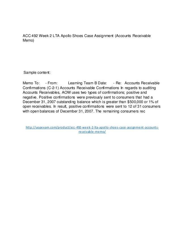 ACC 492 Week 2 LTA Apollo Shoes Case Assignment (Accounts Receivable Memo) 2015 version Slide 2