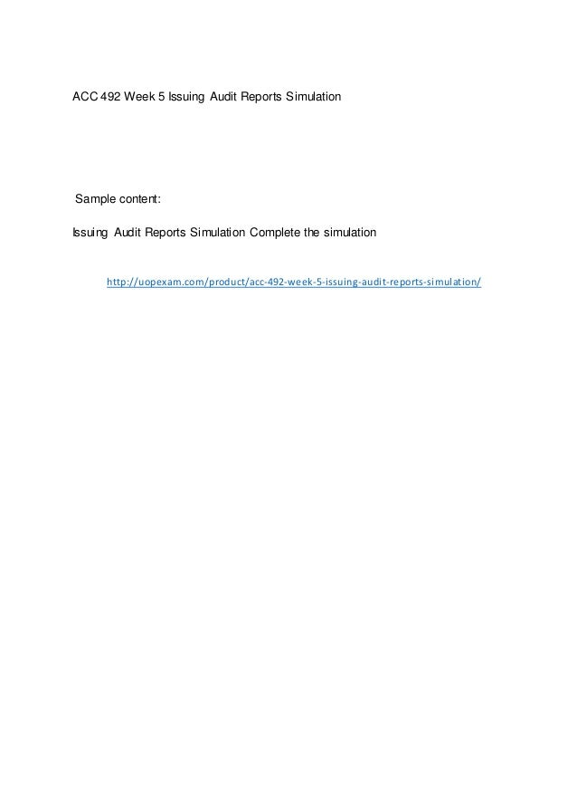 Acc 492 Week 5 Issuing Audit Reports Simulation 2015 Version