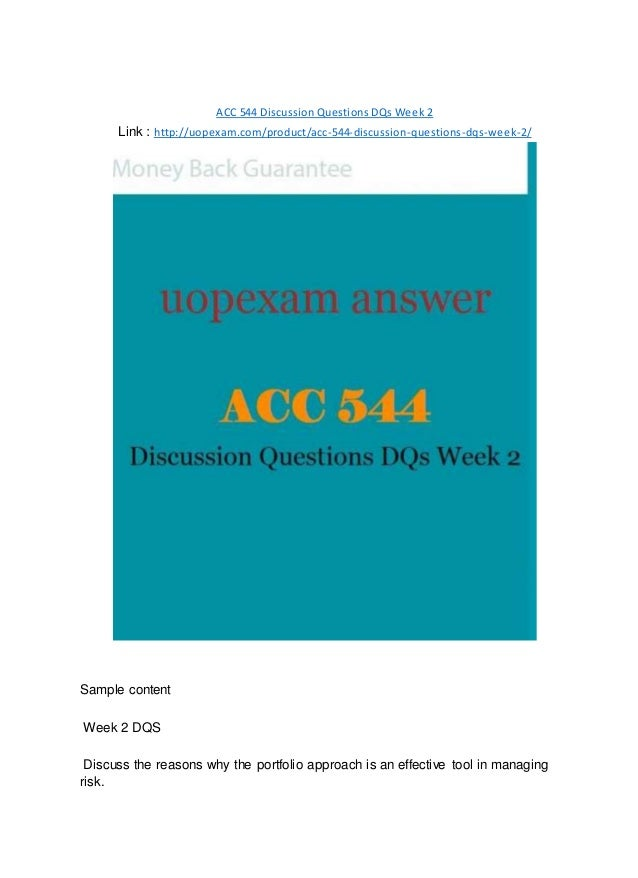 ACC 544 Discussion Questions DQs Week 2 Link : http://uopexam.com/product/acc-544-discussion-questions-dqs-week-2/ Sample ...