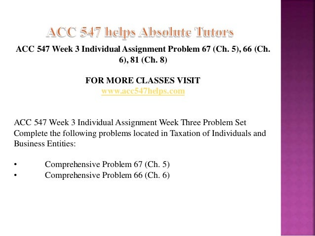 week three problem set acc 547 Week 6 problem set acc 547 paperwork acc 455 week 4 individual assignment problem set includes solution of these exercises: 1 c:6-8 2c:4-34 3 c:4-36 business - accounting acc 455 week 1 individual assignment tax return position paper acc 455 week 2 individual assignment week two problem set acc 455 week 3 learning team assignment week three problem set acc 455 week 4 individual assignment.