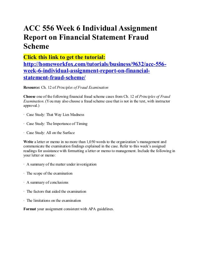 acc556 week 5 financial statement fraud You are the investigator assigned to apollo shoes based on nature of company and evidence provided must determine which financial statement fraud schemes would likely.
