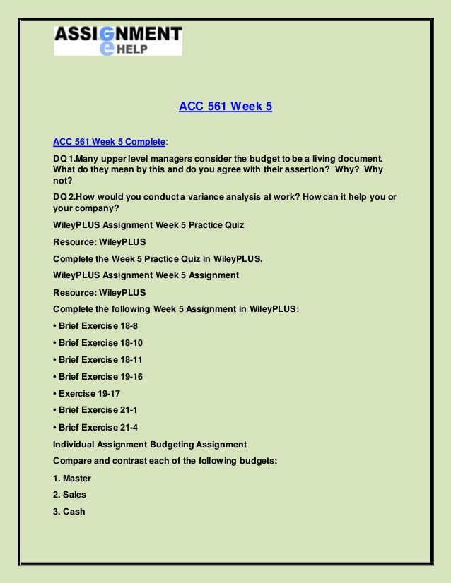 ACC 561 Week 3 Wileyplus Assignment (With Excel file)