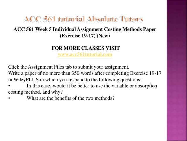 ACC 561 Week 4 Individual Assignment Costing Methods Paper