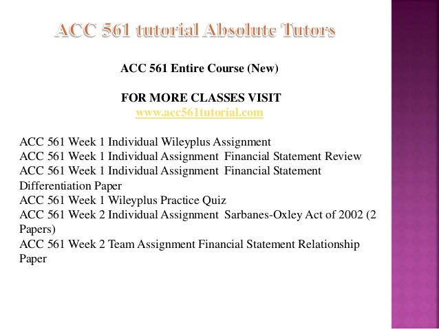 financial statement differentiation paper acc 561 Acc 561 week 1 individual assignment financial statement differentiation paper 1 to download this tutorial follow the link in this file acc 561 week 1 individual assignment financial statement differentiation paper there is a review of the following parts: 1.