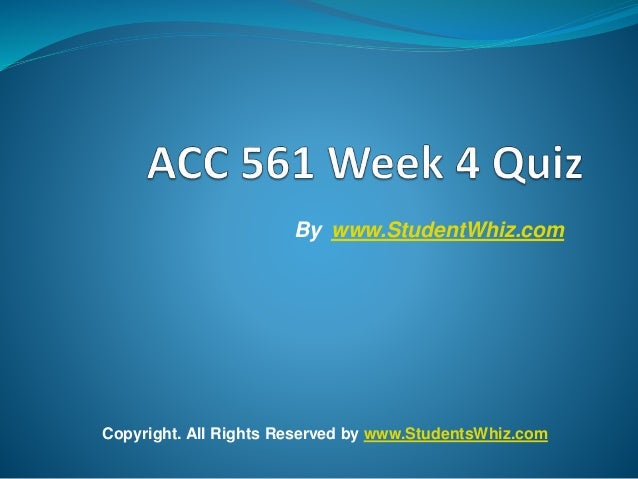 acc 561 week 1 paper Acc 561 accounting learning team paper acc 561 week 6 write a three to four page paper in which you discuss incremental analysis and the.