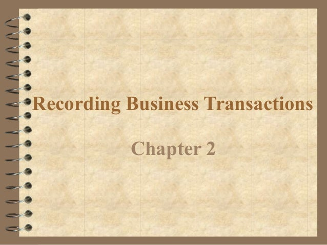 Recording Business Transactions Chapter 2