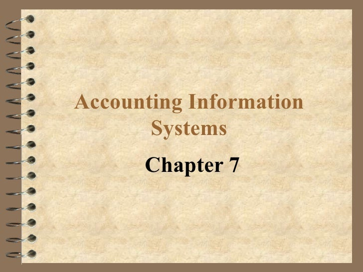 Accounting Information Systems Chapter 7