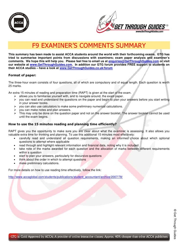 TM                       F9 EXAMINER'S COMMENTS SUMMARY This summary has been made to assist ACCA students around the worl...