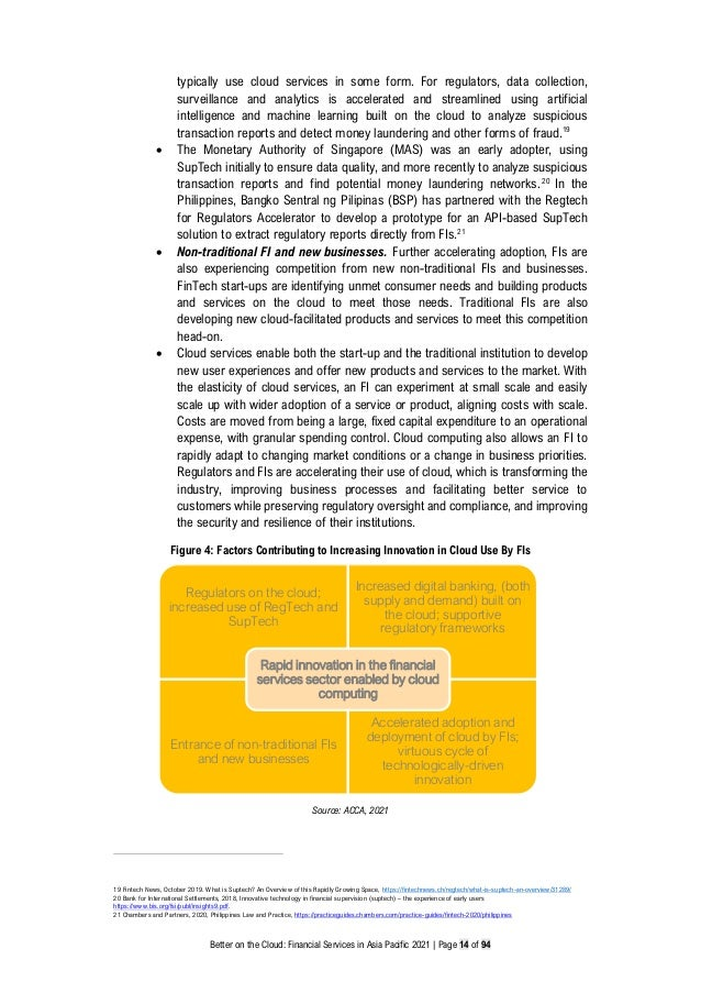 Better on the Cloud: Financial Services in Asia Pacific 2021 | Page 14 of 94 typically use cloud services in some form. Fo...