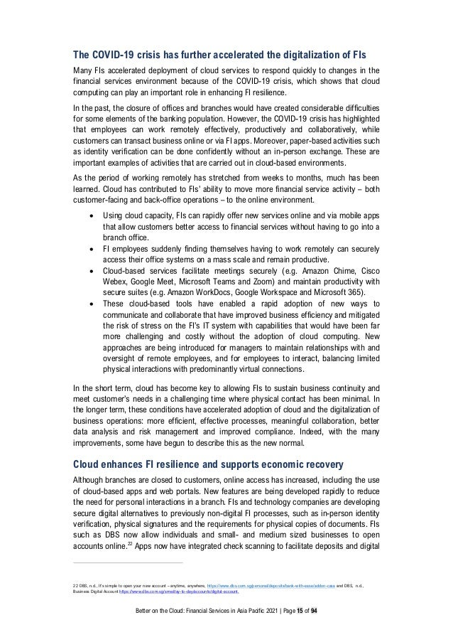 Better on the Cloud: Financial Services in Asia Pacific 2021 | Page 15 of 94 The COVID-19 crisis has further accelerated t...