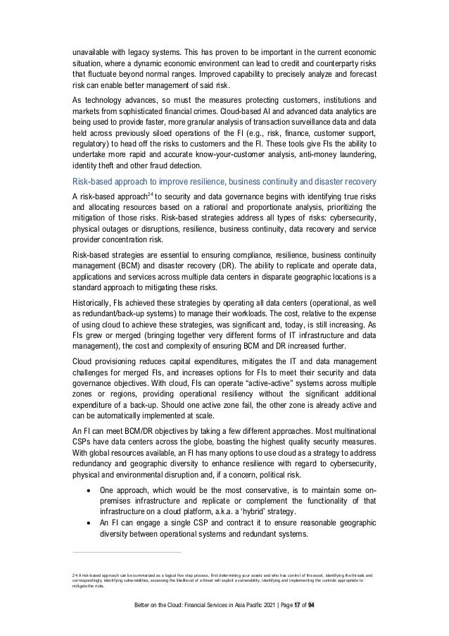 Better on the Cloud: Financial Services in Asia Pacific 2021 | Page 17 of 94 unavailable with legacy systems. This has pro...