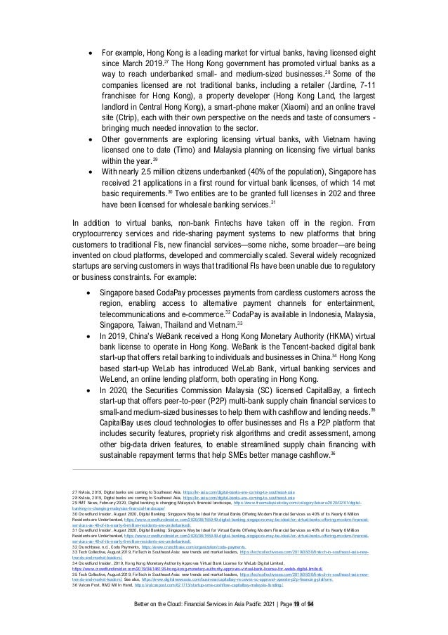 Better on the Cloud: Financial Services in Asia Pacific 2021 | Page 19 of 94 • For example, Hong Kong is a leading market ...