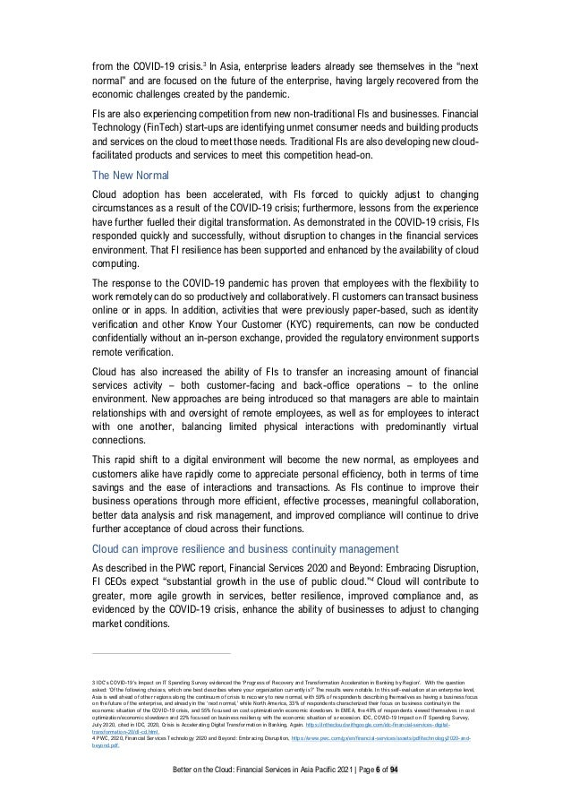 Better on the Cloud: Financial Services in Asia Pacific 2021 | Page 6 of 94 from the COVID-19 crisis.3 In Asia, enterprise...