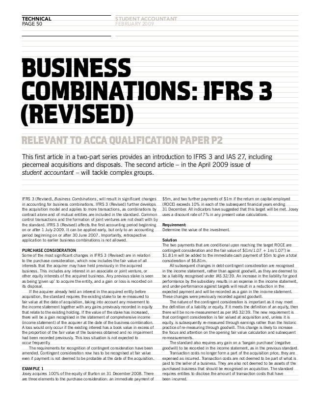 technical page 50 student accountANT februARY 2009 RELEVANTTOACCAQUALIFICATIONPAPERP2 IFRS 3 (Revised), Business Combinati...