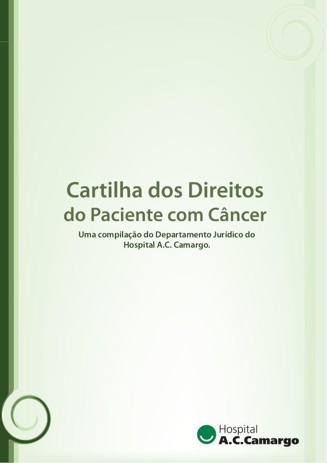 Uma compilação do Departamento Jurídico do Hospital A.C. Camargo.