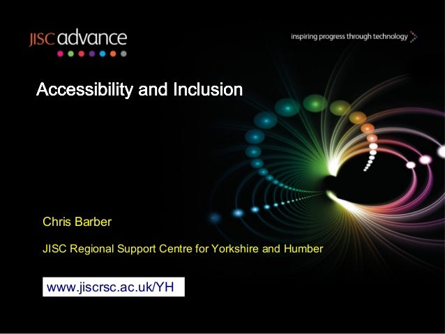 Chris BarberJISC Regional Support Centre for Yorkshire and Humberwww.jiscrsc.ac.uk/YH