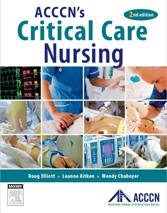 Doug Elliott Q Leanne Aitken Q Wendy Chaboyer Critical Care Nursing ACCCN's 2nd edition