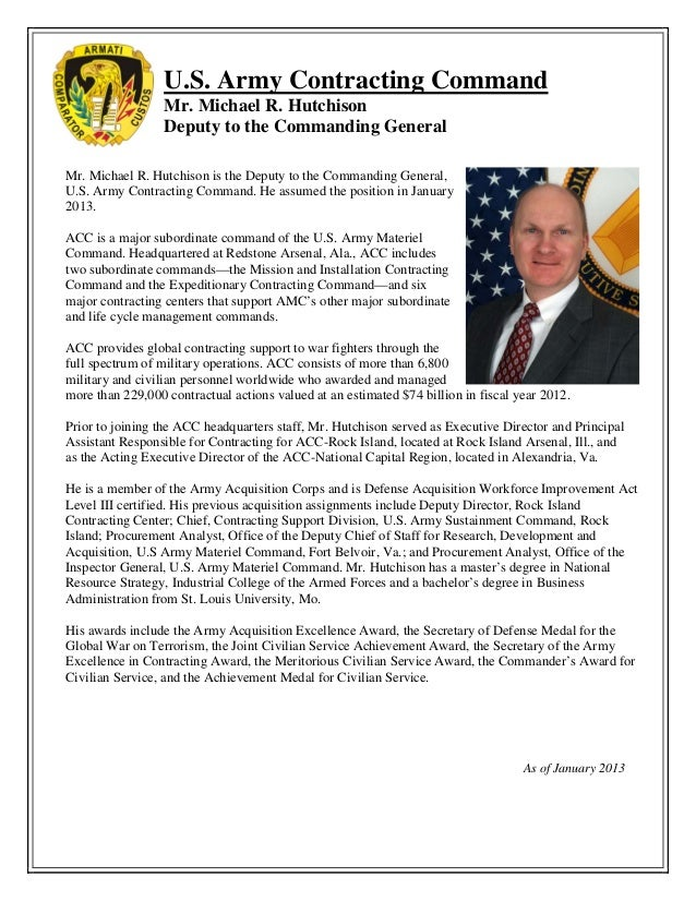 U.S. Army Contracting Command Mr. Michael R. Hutchison Deputy to the Commanding General Mr. Michael R. Hutchison is the De...