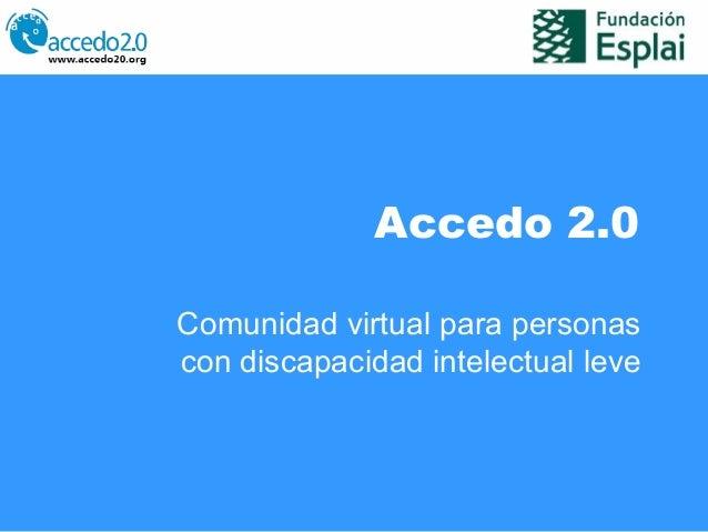 Accedo 2.0 Comunidad virtual para personas con discapacidad intelectual leve