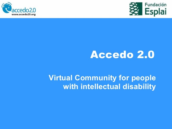 Accedo 2.0 Virtual Community for people with intellectual disability