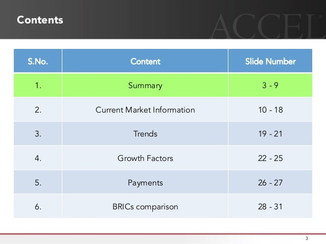 How is the E-Commerce industry in India shaping up ? Accel Partners India provides some key insights into how the industry is transforming itself Slide 3