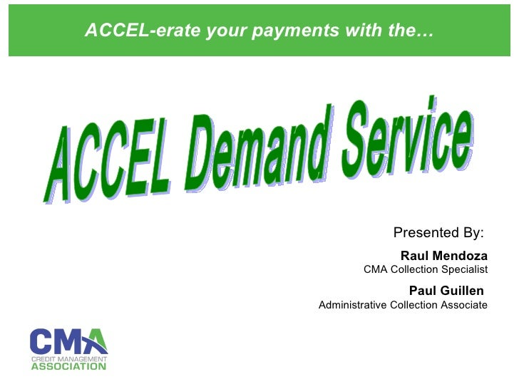 Accel Demand Service