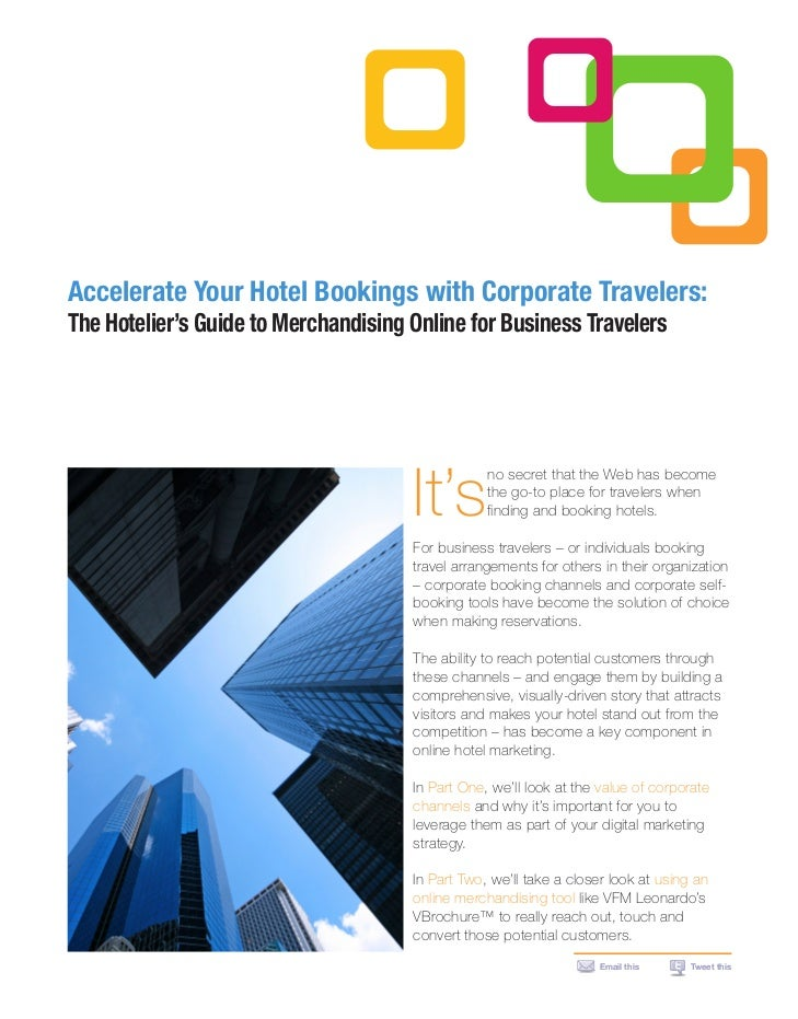 Accelerate Your Hotel Bookings with Corporate Travelers:The Hotelier's Guide to Merchandising Online for Business Traveler...