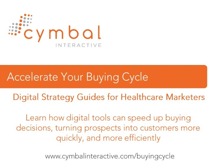 Accelerate Your Buying Cycle <br />Digital Strategy Guides for Healthcare Marketers<br />Learn how digital tools can speed...