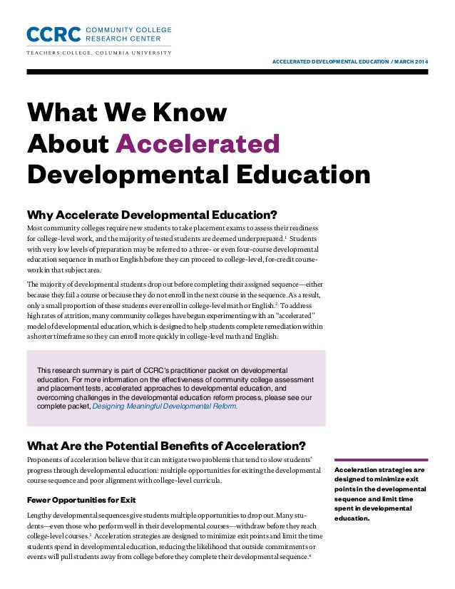 ACCELERATED DEVELOPMENTAL EDUCATION / MARCH 2014 What We Know About Accelerated Developmental Education Acceleration strat...